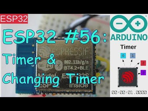 ESP32 #56: ESP32 Timer & Multiple Timer & Changing Timer - YouTube