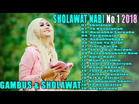 GAMBUS & SHOLAWAT NABI - terbaru 2019 full album terbaik