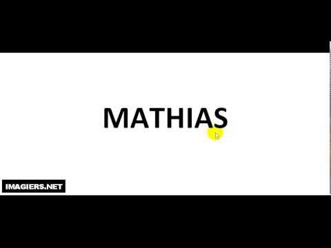 How to pronounce MATHIAS
