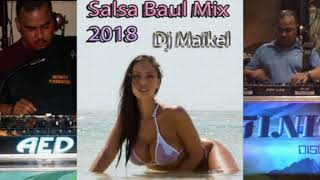Salsa Baul Mix 2018 Dj Maikel