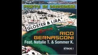 Rico Bernasconi feat. Natalie T & Sommer K - Party in Mykonos (Gloster & Lira remix) - radio edit -