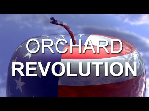 Orchard Revolution, NEW DOCUMENTARY FILM in High Definition