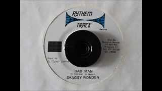 SHAGGY WONDER - BAD MAN