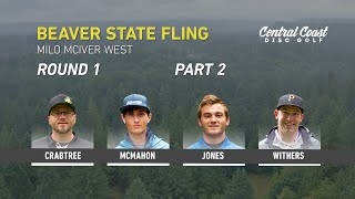 2019-beaver-state-fling-round-1-part-2-crabtree-mcmahon-jones-withers