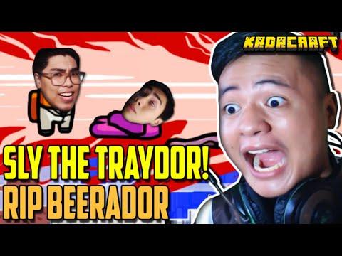 AMONG US - SLY THE TRAYDOR [RIP BEEBUYOG] ft. KadaCraft (FILIPINO)