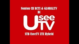 Download Video [Tutor] Nonton RCTI Dan GlobalTV Di STB UseeTV ZTE Hybrid MP3 3GP MP4