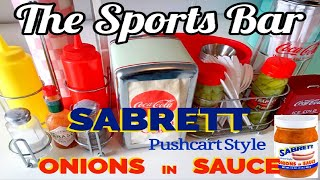 The Sports Bar - Sabrett Pushcart Style Onions in Sauce