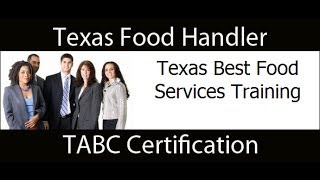 Texas Food Handler and TABC Certification $20.95