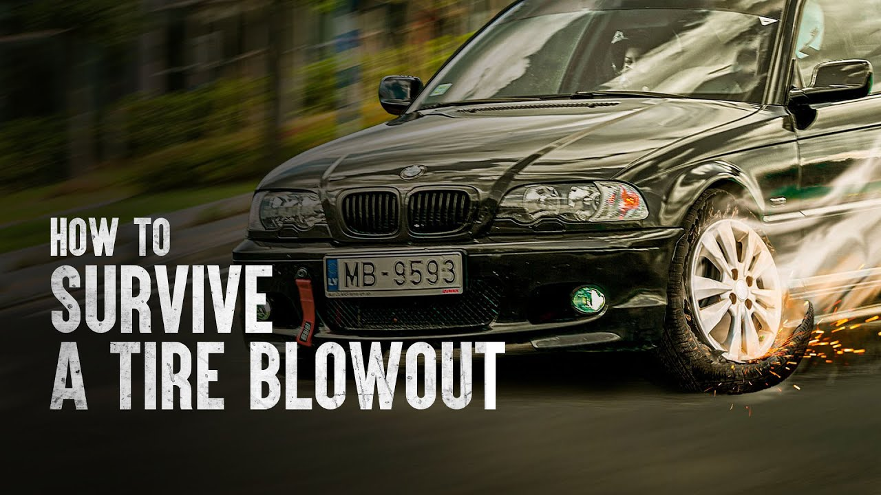 How to Survive a Tire Blowout