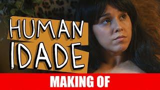Vídeo - Making Of – Humanidade