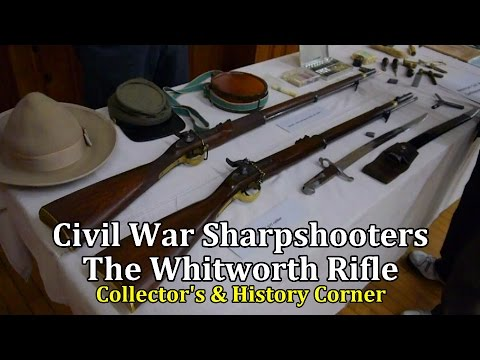 Civil War Sharpshooter, The Whitworth Rifle | Collector's & History Corner