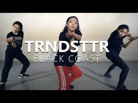 [ Master Class ] Black Coast - TRNDSTTR / Choreography . PK WIN