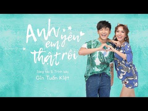 Anh Yêu Em Thật Rồi - Gin Tuấn Kiệt | Sitcom Gia Đình Là Số 1 OST/ Nhạc Phim