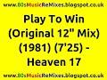 Miniature de la vidéo de la chanson Play To Win (12″ Extended Version)