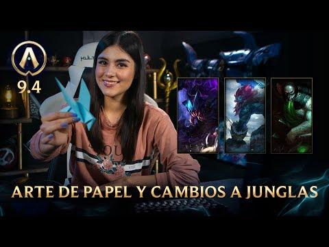 [Versión 9.4] Actualizando: Arte de Papel y cambios a junglas| League of Legends