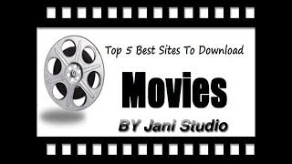 Top 5 websites for download and watch free full movies 2019 Urdu l Hindi By Jani Studio