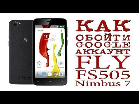 # КАК ОБОЙТИ GOOGLE АККАУНТ ( FLY FS505 Nimbus 7 )