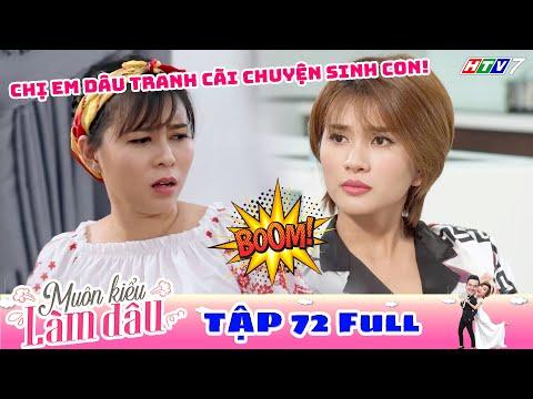 Muôn Kiểu Làm Dâu - Tập 72 Full | Phim Mẹ Chồng Nàng Dâu -  Phim Việt Nam Mới Nhất 2019 - Phim HTV