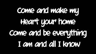 My Heart Your Home - Watermark (Lyrics)