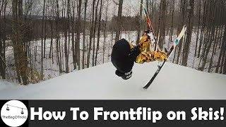 HOW TO FRONTFLIP OΝ SKIS! (Ninja Flip)