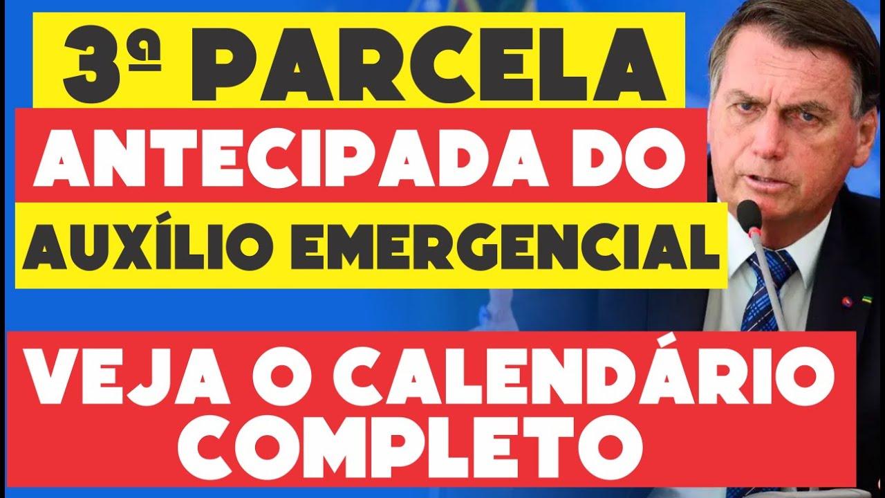 CALENDARIO COMPLETO DA ANTECIPAÇÃO DA 3ª PARCELA DO AUXILIO EMERGENCIAL