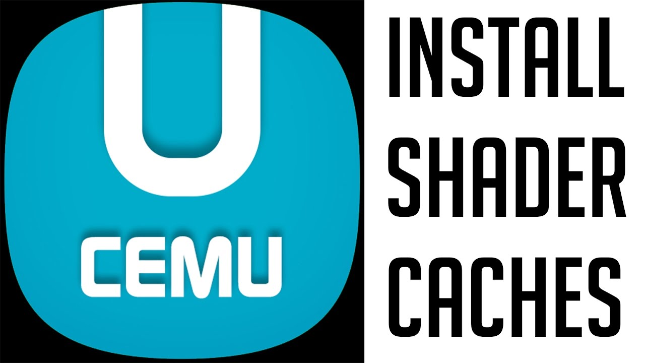 Cemu: How to Install Shader Caches