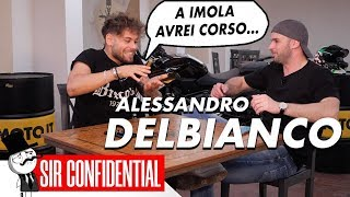 I WOULD HAVE RACED AT IMOLA! ALESSANDRO DELBIANCO -SIR CONFIDENTIAL 01
