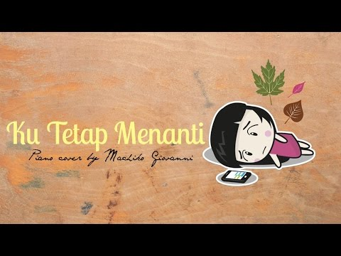 Ku Tetap Menanti Piano Cover by Machiko Giovanni