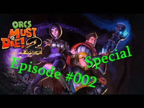 Let's special together Orcs must die 2 #002 [endloss] Tunnel