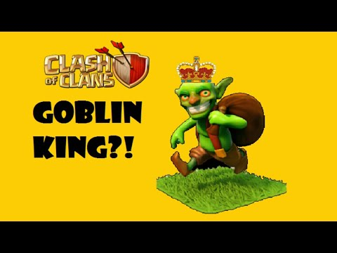 Goblin King 👑 Of Clash Of Clans