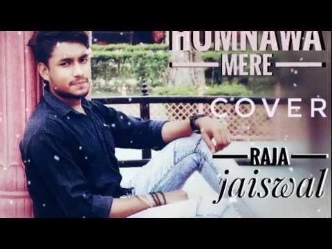 humnava-mere---cover-|-raja-jaiswal-|-jubin-nautiyal-|-#humnavamere