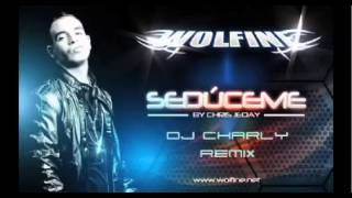 Wolfine - Seduceme (DJ Charly Mix)