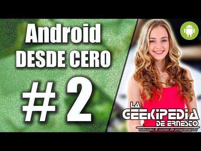 Curso Android desde cero #2 | Creación de un nuevo proyecto en Android Studio