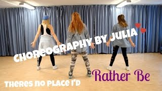 Clean Bandit ft. Jess Glynne - Rather Be (Choreography by Julia)
