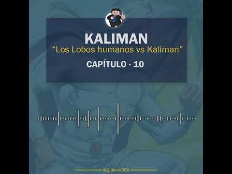 Kaliman vs Los Lobos Humanos - Capítulo 10