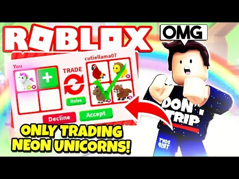 I ONLY Traded NEON UNICORNS in Adopt Me NEW Adopt Me Pet Toys Update Roblox
