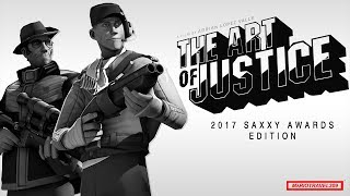 The Art of Justice (Saxxy Awards 2017: Extended)