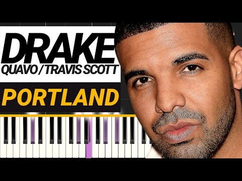 Drake - Portland feat. Quavo & Travis Scott - Piano Tutorial