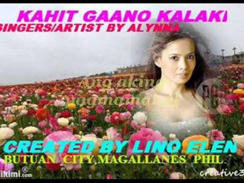 Kahit Gaano Kalaki -- Alynna W/ Lyrics