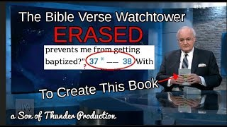 Watchtower Erases Scriptures to Publish Books!?