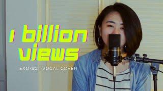 Baixar 1 BILLION VIEWS (10억뷰) - EXO-SC FEAT. MOON (cover)