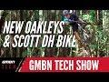 New Oakley MTB Range + Scott DH Bike Teased | GMBN Tech Show Ep. 55