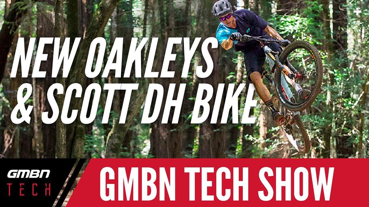 f39f333d27b New Oakley MTB Range + Scott DH Bike Teased | GMBN Tech Show Ep. 55 ...