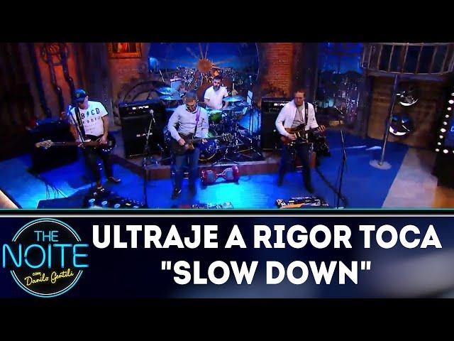 Ultraje a Rigor toca Slow Down | The Noite (28/12/18)