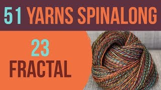 51 Yarns: 23 — Fractal