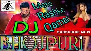 Mere Rashke Qamar Pawan Singh    New Hard Style Bhojpuri Dj Mix 2017