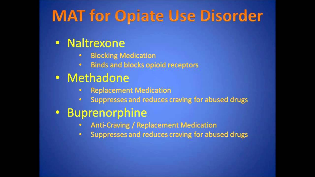 Medication Assisted Treatment For Alcohol And Opiate Use