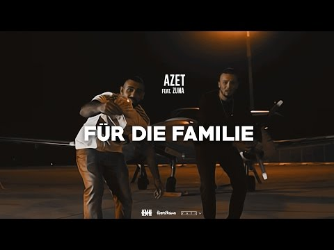 AZET ft. ZUNA - FÜR DIE FAMILIE (OFFICIAL 4K VIDEO)