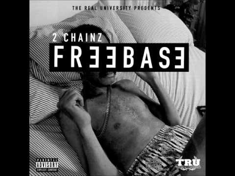 2 Chainz  FREEBASE Clean