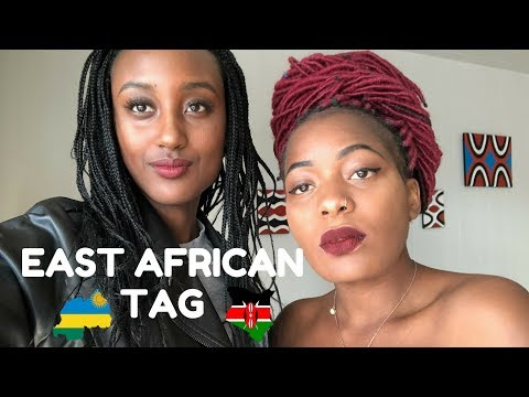 East African Tag!! Would you date African Men? What Its Like living in East Africa.
